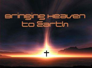 bringing-heaven-to-earth
